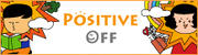 POSITIVE OFF